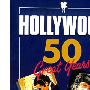 Hollywood: 50 Great Years