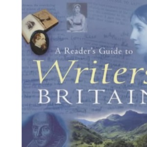 A Reader's Guide to Writer's Britain