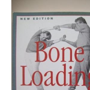 Bone-loading to Combat Osteoporosis