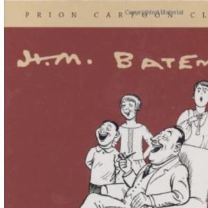 H.M. Bateman (Prion Cartoon Classics)