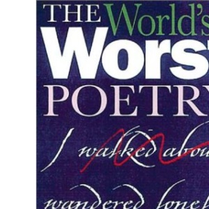 The World's Worst Poetry
