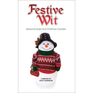 Festive Wit: Humorous Quotes About the Silly Season