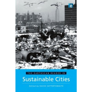 The Earthscan Reader in Sustainable Cities (Earthscan Reader Series)