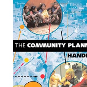 The Community Planning Handbook: How People Can Shape Their Cities, Towns and Villages in Any Part of the World (Tools for Community Planning)
