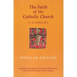Faith of the Catholic Church