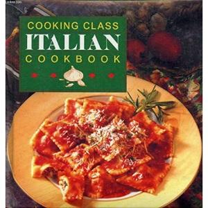 Italian Cook Book (Cooking Class)