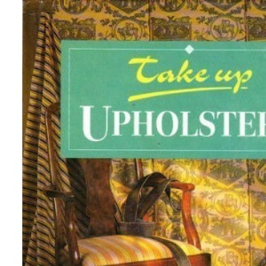 Upholstery (Take Up)