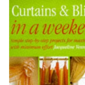 Curtains and Blinds in a Weekend