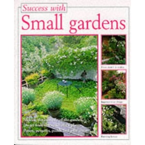 Small Gardens (Success with)