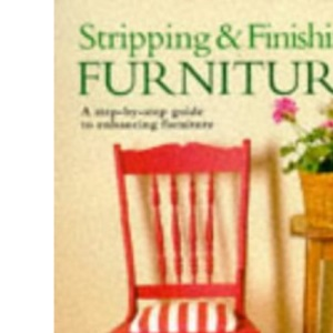 Stripping and Finishing Furniture (Mini Workbook)