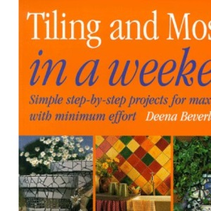 Tiling and Mosaics in a Weekend