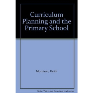 Curriculum Planning and the Primary School