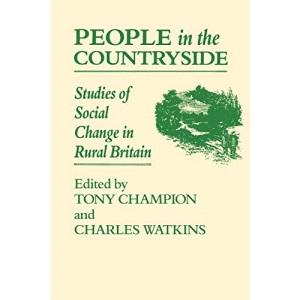 People In The Countryside: Studies of Social Change in Rural Britian