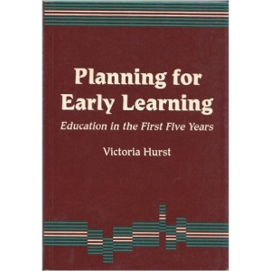 Planning for Early Learning: Education in the First Five Years