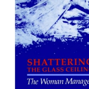 Shattering the Glass Ceiling: The Woman Manager