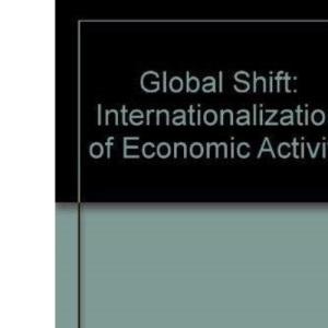 Global Shift: Internationalization of Economic Activity