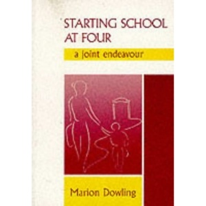 Starting School at Four: A Joint Endeavour