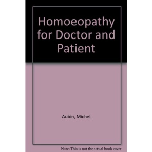 Homoeopathy for Doctor and Patient