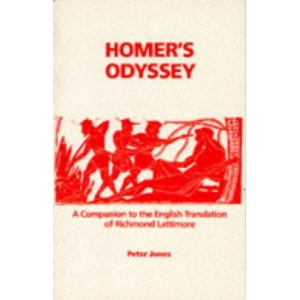 Homer's Odyssey: A Companion to the English Translation of Richard Lattimore (Classics companions)
