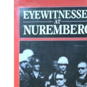 Eyewitnesses at Nuremberg