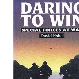 Daring to Win: Special Forces at War
