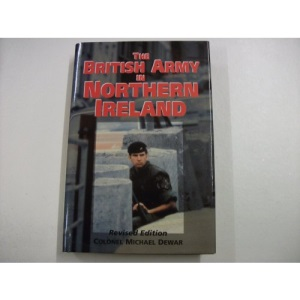 The British Army in Northern Ireland