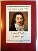 Samuel Taylor Coleridge (Illustrated Poets)