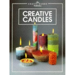 Creative Candles (Crafty Hands Collection)