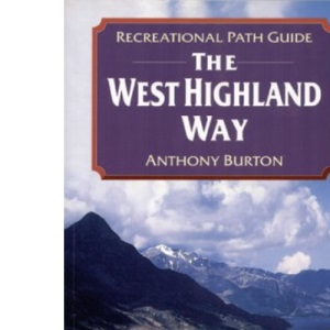 The West Highland Way (Recreational Path Guides)