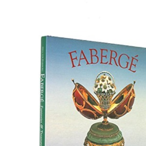 Faberge: Fantasies and Treasures