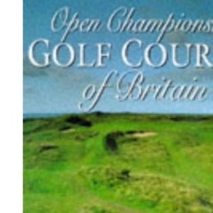 Open Championship Golf Courses of Great Britain