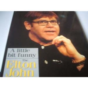 Little Bit Funny: Elton John Story