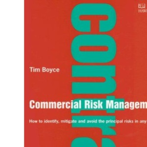 Commercial Risk Management (Thorogood Professional Insights Series)