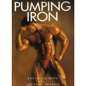 Pumping Iron: Art of Muscle