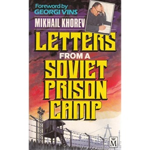 Letters from a Soviet Prison Camp