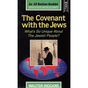 The Covenant with the Jews: What's So Unique About the Jewish People? (All Nations Booklet)
