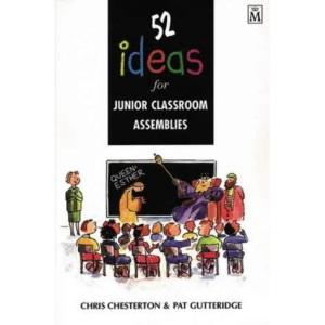52 Ideas for Junior Classroom Assemblies