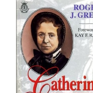 Catherine Booth: A Biography