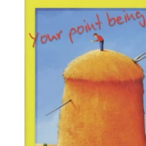 Your Point Being?: 300 Striking Stories for Speakers, Preachers and Teachers