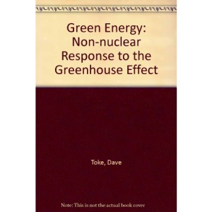 Green Energy: Non-nuclear Response to the Greenhouse Effect