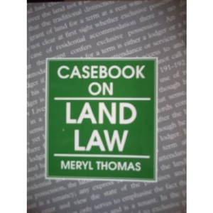 Casebook on Land Law (Cases & Materials)