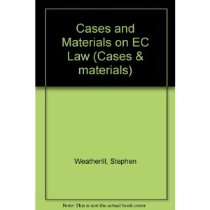 Cases and Materials on EC Law (Cases & materials)