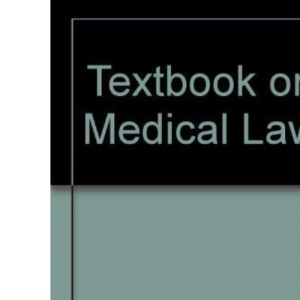Textbook on Medical Law