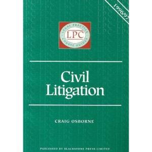 Civil Litigation 1996-97 (Legal Practice Course Guides)