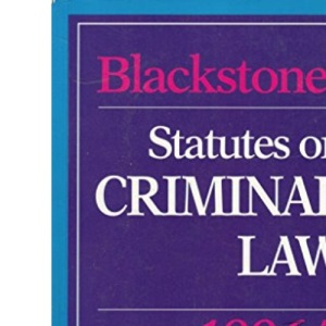 Blackstone's Statutes on Criminal Law (Blackstone's Statute Books)