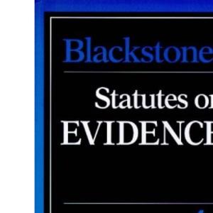 Blackstone's Statutes on Evidence (Blackstone's Statute Books)