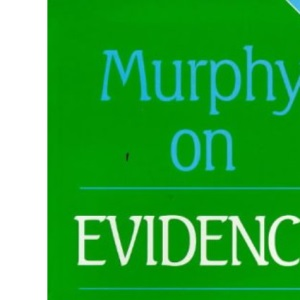 Murphy on Evidence (Practical Approach to)