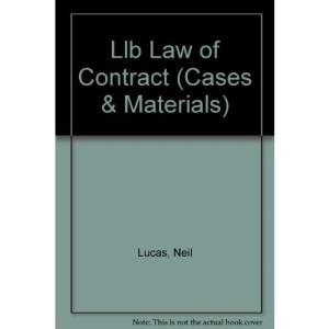 Law of Contract (Blackstones LLB Cases & Materials)