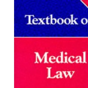 Textbook on Medical Law (Textbook S.)