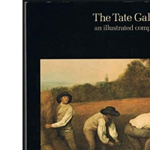 Tate Gallery: An Illustrated Companion (2nd Edition)